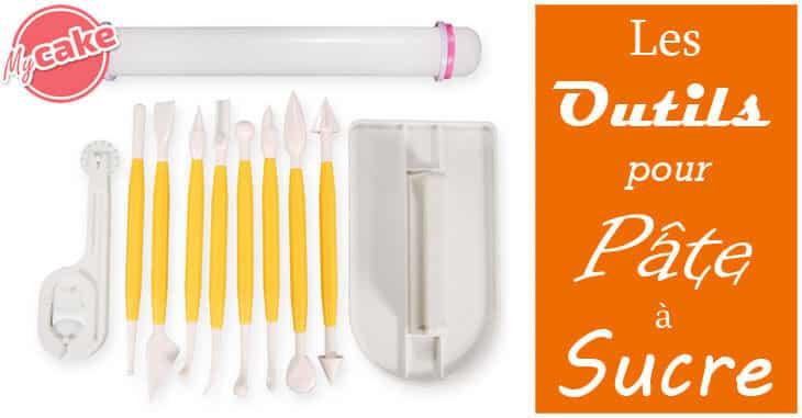 Les outils pour Pâte à sucre