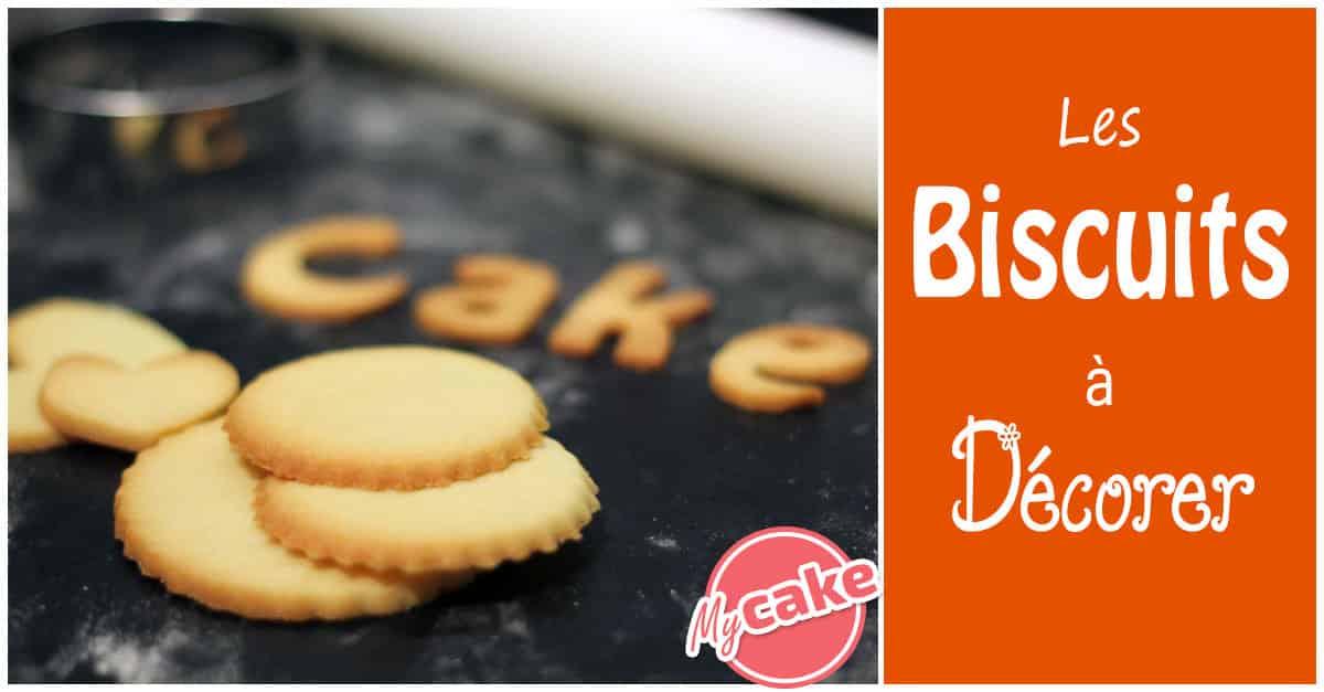 Biscuit à décorer