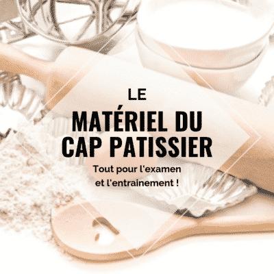 Matériel du CAP Pâtissier