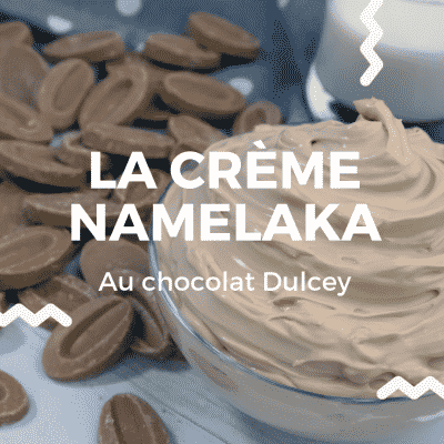 Namelaka - La Crème Namelaka au chocolat Dulcey