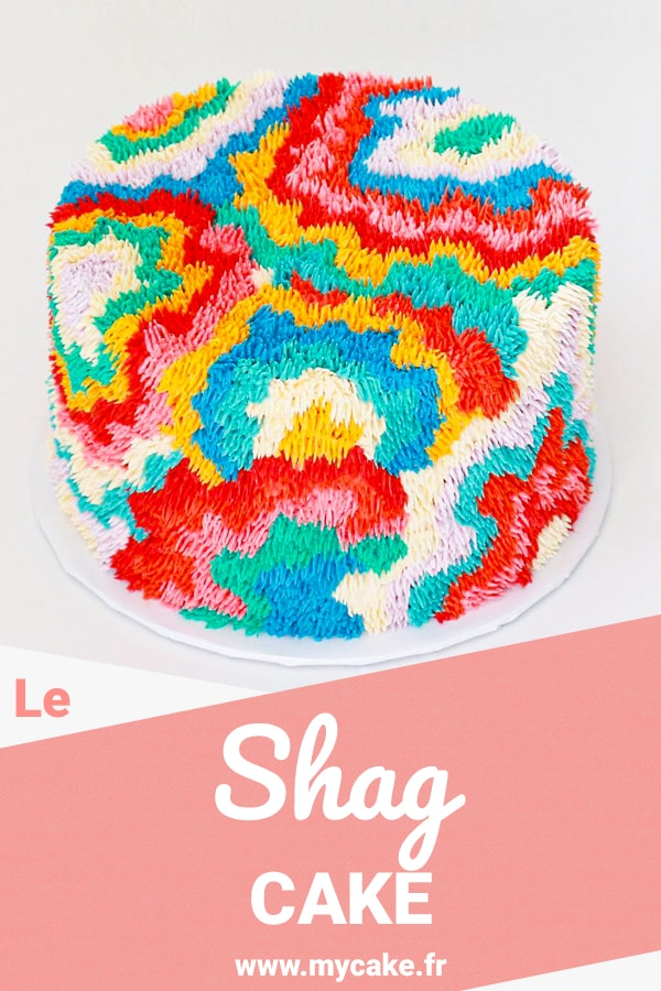 """Le Shag Cake, au rendu """"tout poilu tout doux"""" ! 11"""