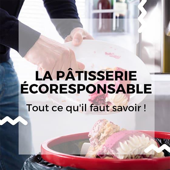 Pâtisserie écoresponsable